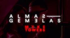 Myke Towers - Almas Gemelas (Video Oficial)