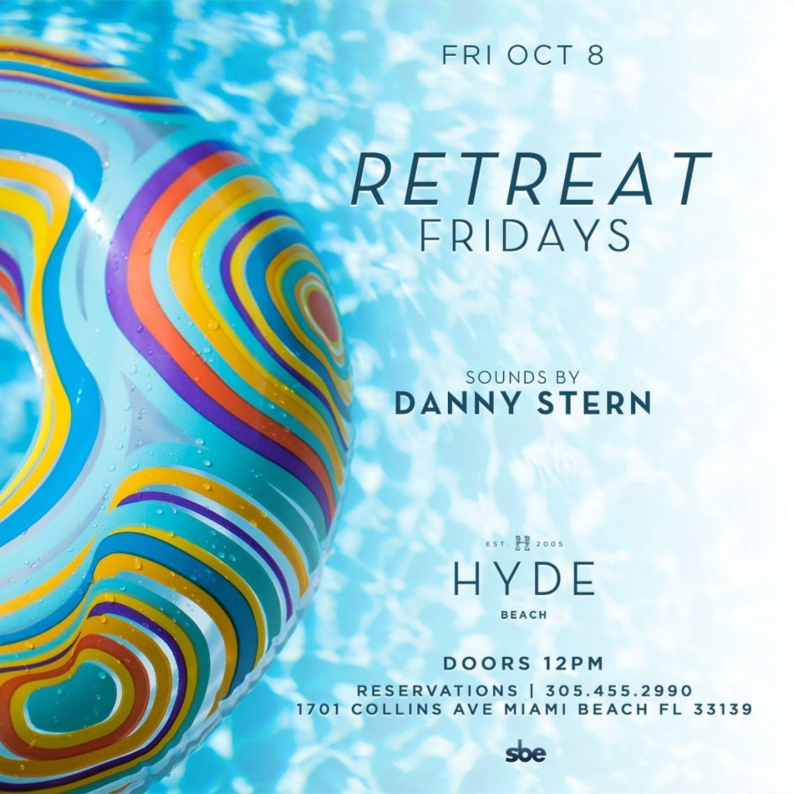 Retreat Fridays at SLS South Beach Hyde Beach - DJ Danny Stern