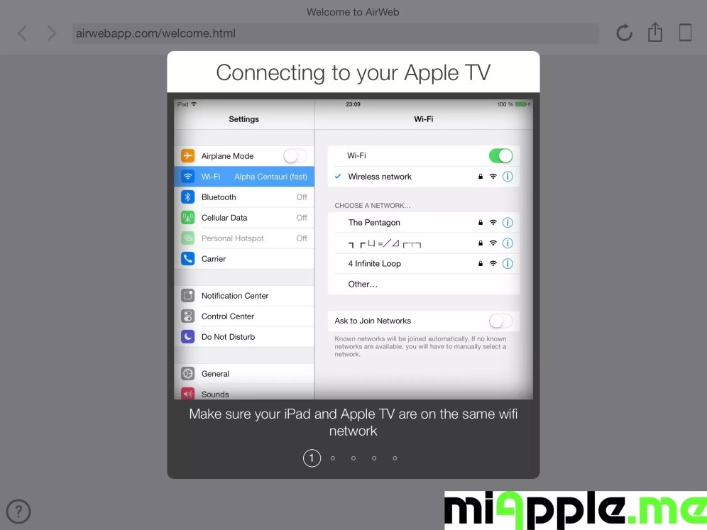 Air Web Set Up: Make sure that your iDevice and Apple TV are on the same WiFi network.