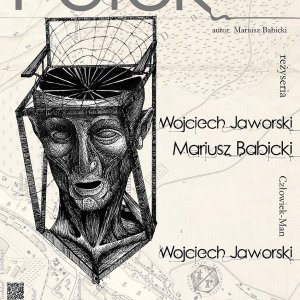 """""""Potok"""" monodram Wojciecha Jaworskiego"""