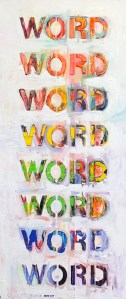 I use colorful words Oil on canvas 2014