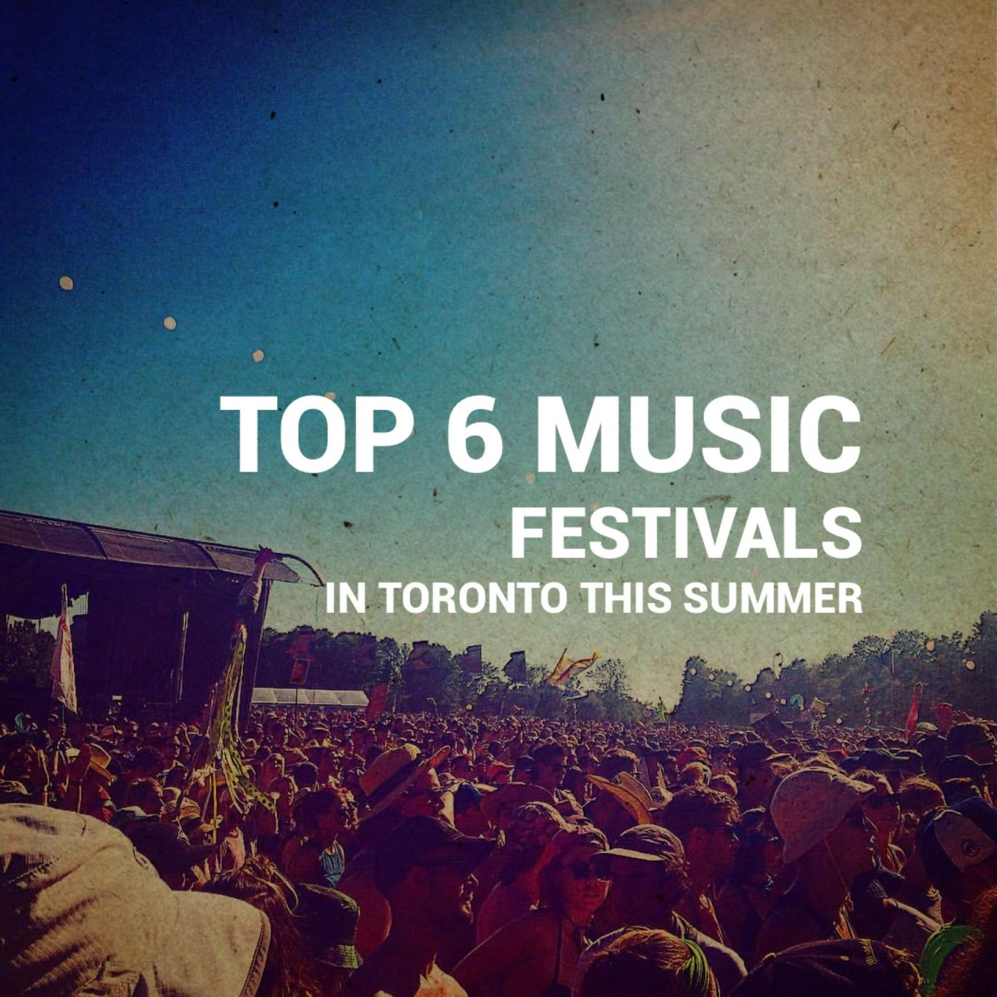 Mia Goes M.I.A: Top 6 Festivals in the Six (or close to Toronto)