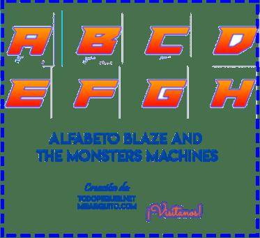 Letras De Blaze Monsters Machines Abecedario Descarga Gratis Mi