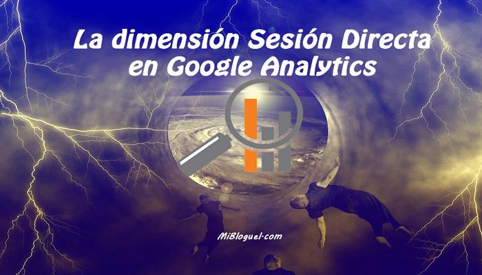 La dimensión Sesión Directa