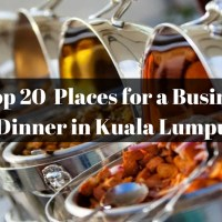 Top 20  Places for a Business Dinner in Kuala Lumpur