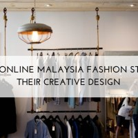 Amazing online Malaysia Fashion Stores and their Creative Design