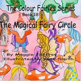 The Colour Fairies Series Book 18 The Magical Fairy Circle
