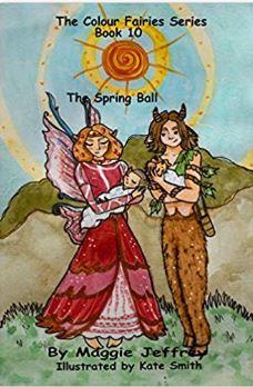 Colour Fairies Series Book 10 The Spring Ball