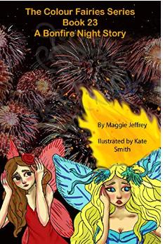 The Colour Fairies Series Book 23: A Bonfire Night Story