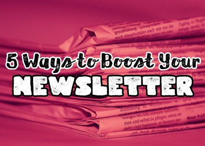 5 Ways To Boost Newsletter Sign Up Rates On Your Blog