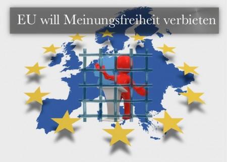 EU verbietet Meinungsfreiheit
