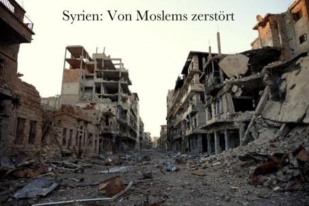Syrien vom Islam zerstoert