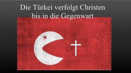 tuerkei Christenverfolung