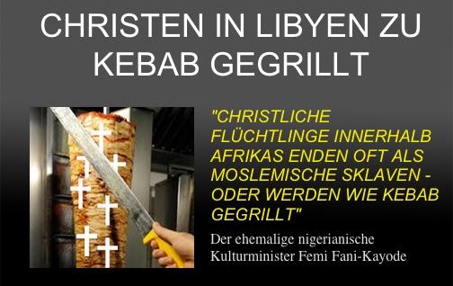 """Ehem. nigerianischer Kultusminister: """"Christen wurden von libyschen Moslems gefangengenommen - und dann wie Kebab gegrillt"""""""