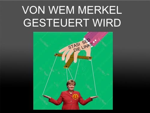 Wer steuert Merkel? Und was macht sie erpressbar?