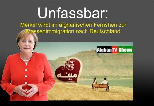 Unfassbar: Merkel wirbt im afghanischen Fernsehen um Massenimmigration nach Deutschland