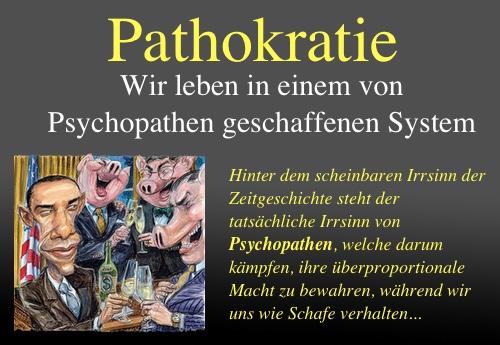 Pathokratie - Wir leben in einem von Psychopathen geschaffenen System