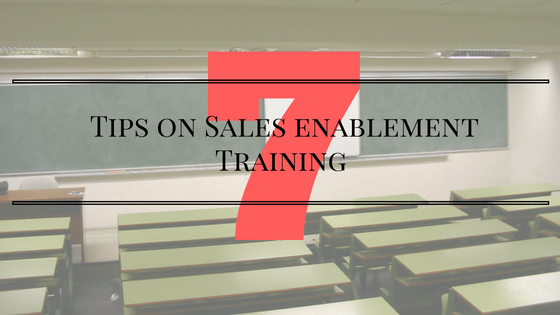 7 Tips on Sales Enablement Training