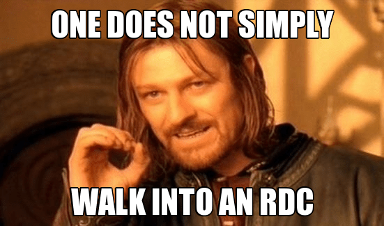 One Does Not Simply Walk Into an RDC