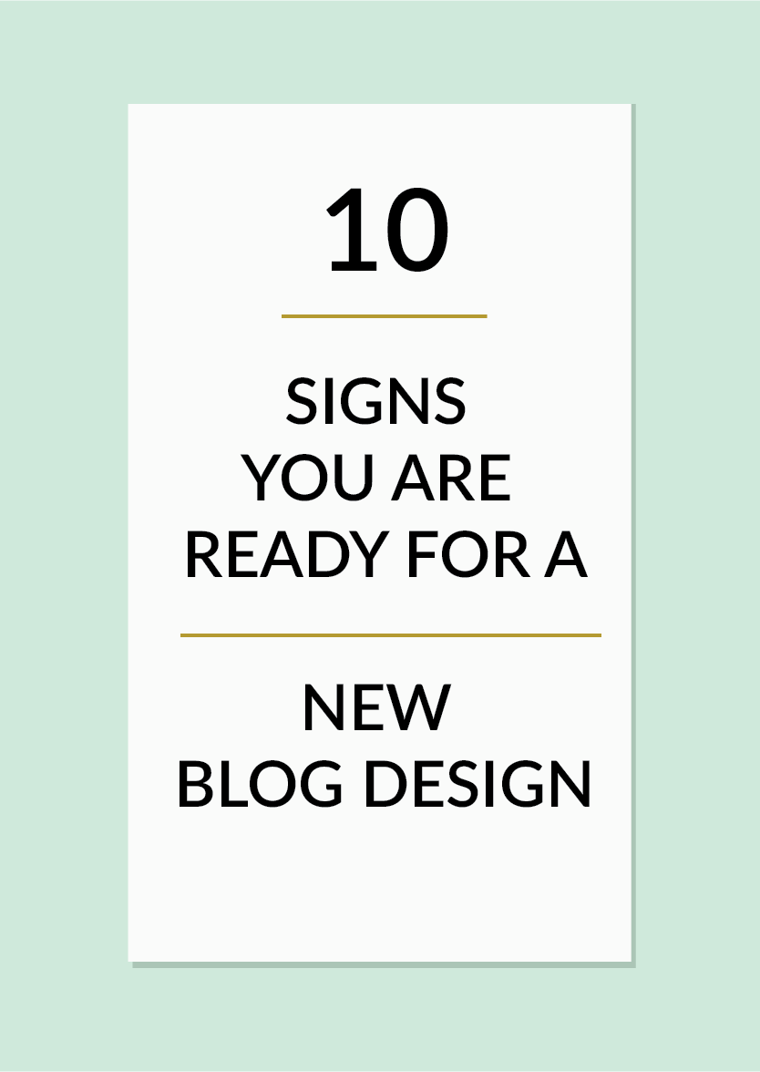 10 Signs You are Ready for a New Blog Design