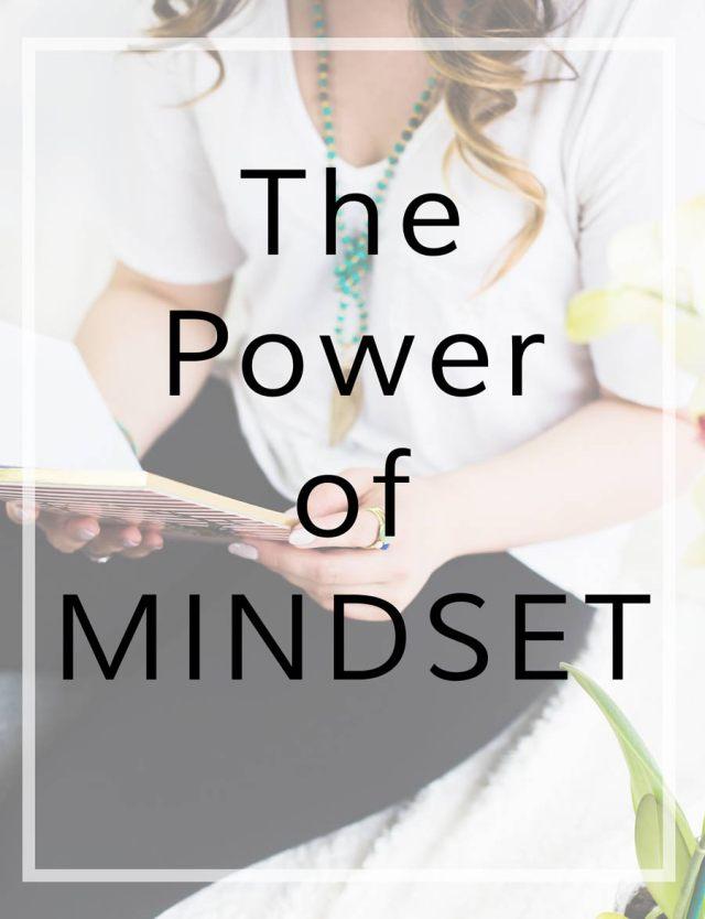 The Power of Mindset | michaelahoffman.com