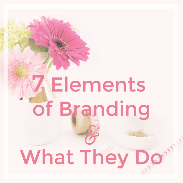 7 Elements of Branding | michaelahoffman.com