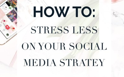 How to stress less with your social media strategy