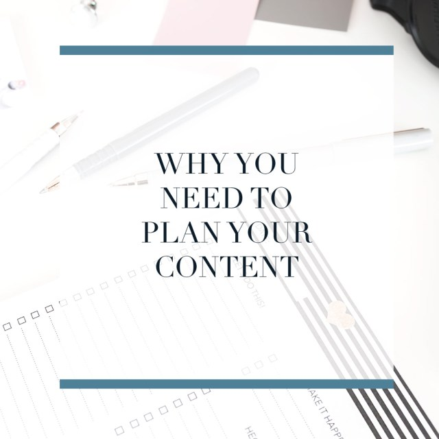 Why you need to be planning your content