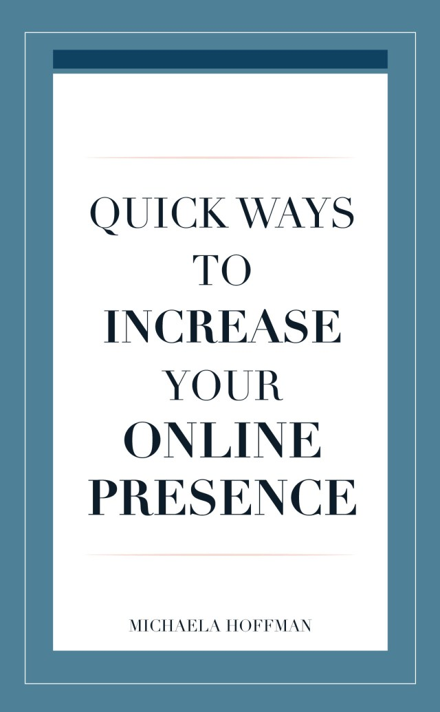 Quick was to get more from your time by using these strategies to increase your online presence and grow your online business.