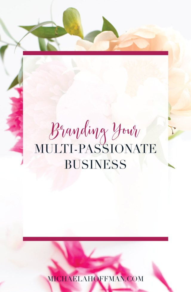 multi-passionate online business | business that helps more than one type of client | brand your business | grow your business