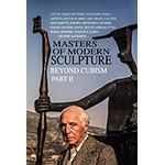 Masters of Modern Sculpture Part II