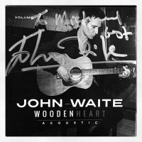 What I'm Listening To: Wooden Heart by John Waite