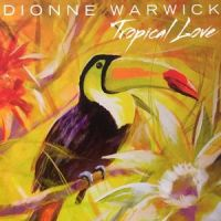 Dionne Warwick's Tropical Love