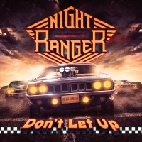 Night Ranger: Don't Let Up