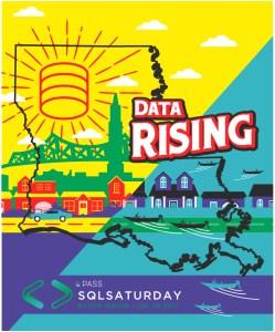 SQL Saturday 628 Baton Rouge Data Rising