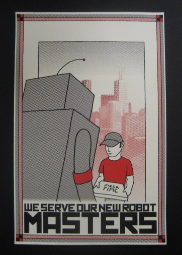 We Serve Our New Robot Masters