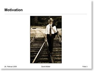 Motivationsfolie mit einem Foto, das einen Mann auf Schinen zeigt