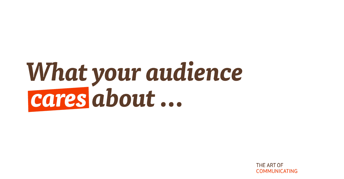 What your audience cares about