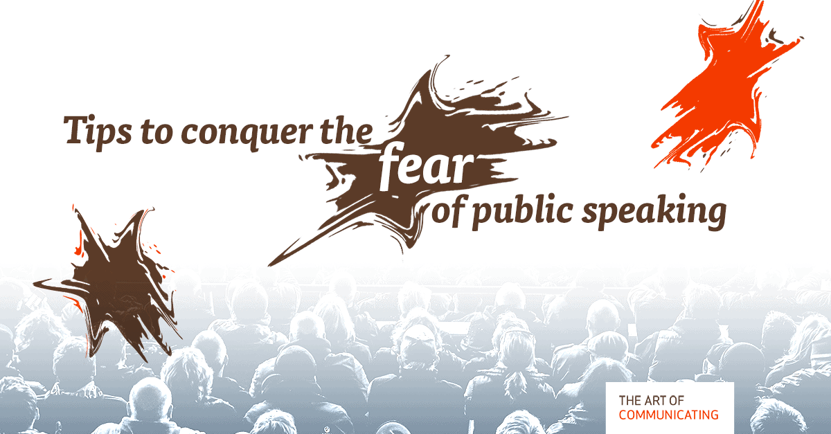 Tips to conquer the fear of public speaking