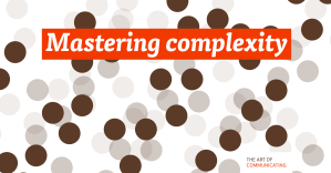 Mastering complexity