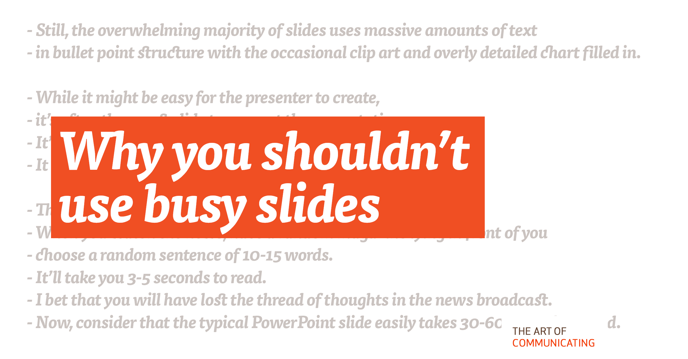 Why you shouldn't use busy slides