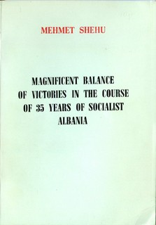 Magnificent Balance of Victories in the Course of 35 years of Socialist Albania