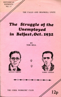 The Struggle of the Unemployed in Belfast October 1932