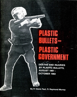 Plastic Bullets - Plastic Government