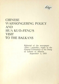 1978 Chinese Warmongering and Hua Kuo-Feng's Visit to the Balkans