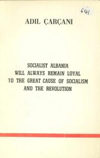 1982 Socialist Albania will always remain loyal