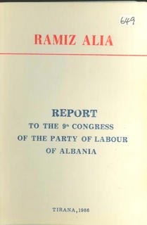 1986 Report to the 9th Congress of the Party of Labour of Albania