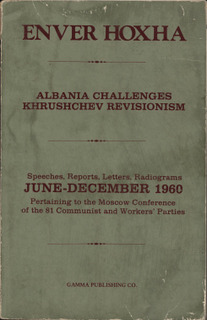 Enver Hoxha - Albania Challenges Khrushchev Revisionism