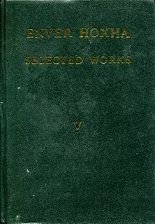 Enver Hoxha, Selected Works, Volume 5