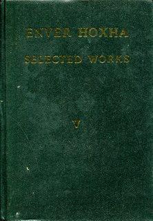 Enver Hoxha, Selected Works, Volume 5